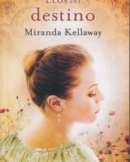Miranda Kellaway: Ecos del destino