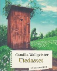 Camilla Wallqvister: Utedasset