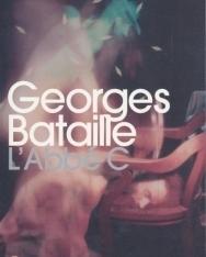 Georges Bataiile: L'Abbé C