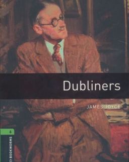 Dubliners with Audio CD - Oxford Bookworms Library Level 6