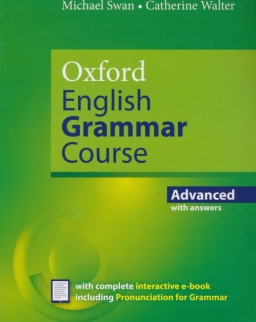 Oxford English Grammar Course Advanced with Answers with Complete Interactive E-Book Including Pronunciation for Grammar