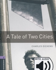 A Tale of Two Cities with Audio Dowload - Oxford Bookworms Library Level 4