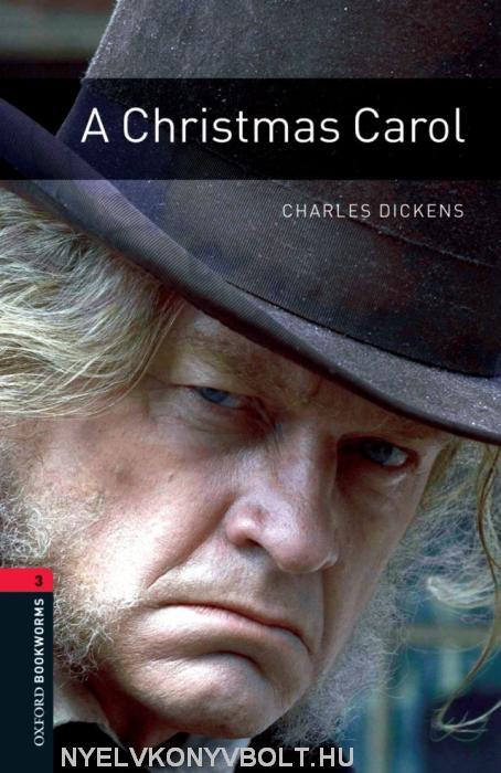 A Christmas Carol - Oxford Bookworms Library Level 3