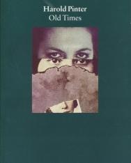 Harold Pinter: Old Times
