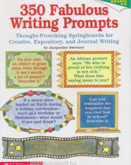 350 Fabulous Writing Prompts