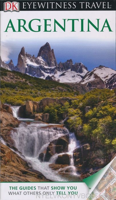 DK Eyewitness Travel Guide - Argentina