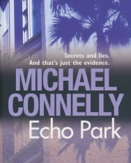 Michael Connelly: Echo Park
