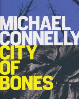 Michael Connelly: City of Bones