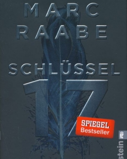 Marc Raabe: Schlüssel 17 - Thriller (Tom Babylon-Serie, Band 1)