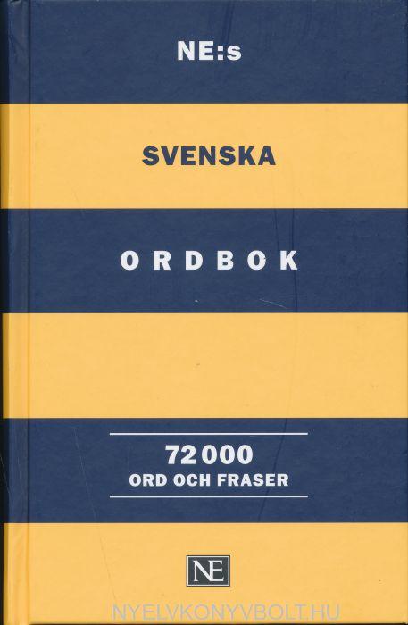 NE:s svenska ordbok 72 000 ord och fraser