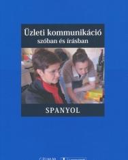 Üzleti Kommunikáció szóban és írásban - Spanyol