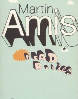 Martin Amis: Dead Babies