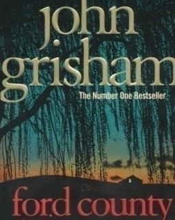 John Grisham: Ford County - Stories