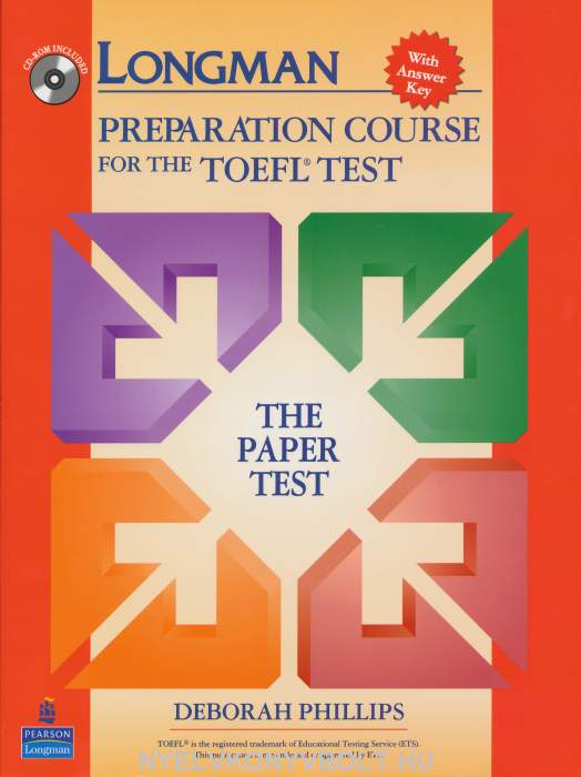Longman Preparation Course for the TOEFL Paper Test with CD-ROM