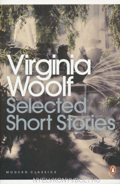 Virginia Woolf: Selected Short Stories - Penguin Classics