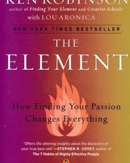 Ken Robinson: The Element - How Finding Your Passion Changes Everything