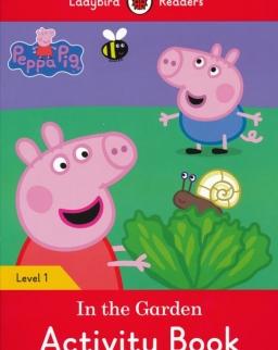 Peppa Pig In the Garden Activity Book - Ladybird Readers Level 1