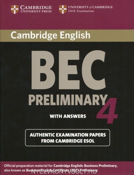 Cambridge BEC Preliminary 4 Official Examination Past Papers Student's Book with Answers