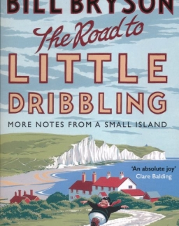 Bill Bryson: The Road to Little Dribbling