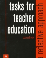 Tasks for Teacher Education Course Book - A Reference Approach Coursebook