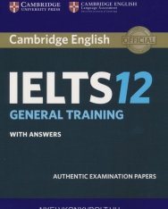 Cambridge IELTS 12 Official Examination Past Papers General Student's Book with Answer