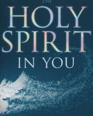 Derek Prince: The Holy Spirit in You (Expanded, Revised edition)