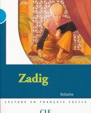 Zadig - Lecture en Francais Facile Niveau 4 / 1700 Mots