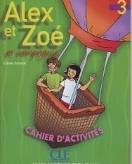 Alex et Zoé 3 Cahier d'activités