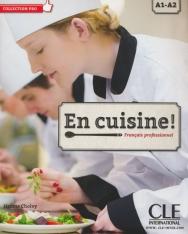 En Cuisine! - Français professionnel avec Audio CD