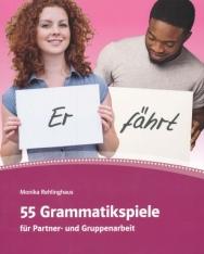 55 Grammatikspiele: für Partner- und Gruppenarbeit. Kopiervorlagen