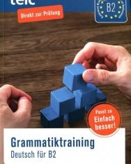 TELC Grammatiktraining Deutsch für B2