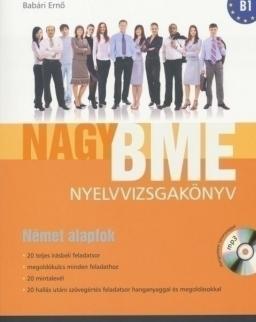 Nagy BME Nyelvvizsgakönyv - Német Alapfok (B1) MP3 CD melléklettel