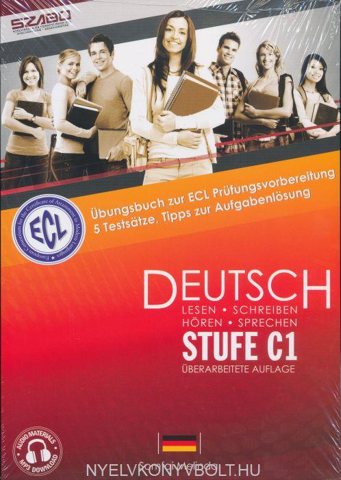 ECL Deutsch Stufe C1 - Übungsbuch zur ECL Prüfungsvorbereitung