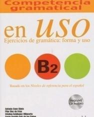 Competencia gramatical en Uso B2 + CD - Ejercicios de gramática: forma y uso