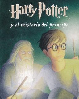 J. K. Rowling: Harry Potter y el misterio del príncipe (Harry Potter és a Félvér Herceg spanyol nyelven)