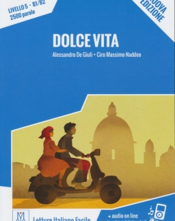 Dolce Vita + Audio On Line  (Livello 5 - B1/B2 - 2500 parole)