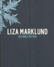 Liza Marklund: Du gamla, du fria - Annika Bengtzon (del 9)