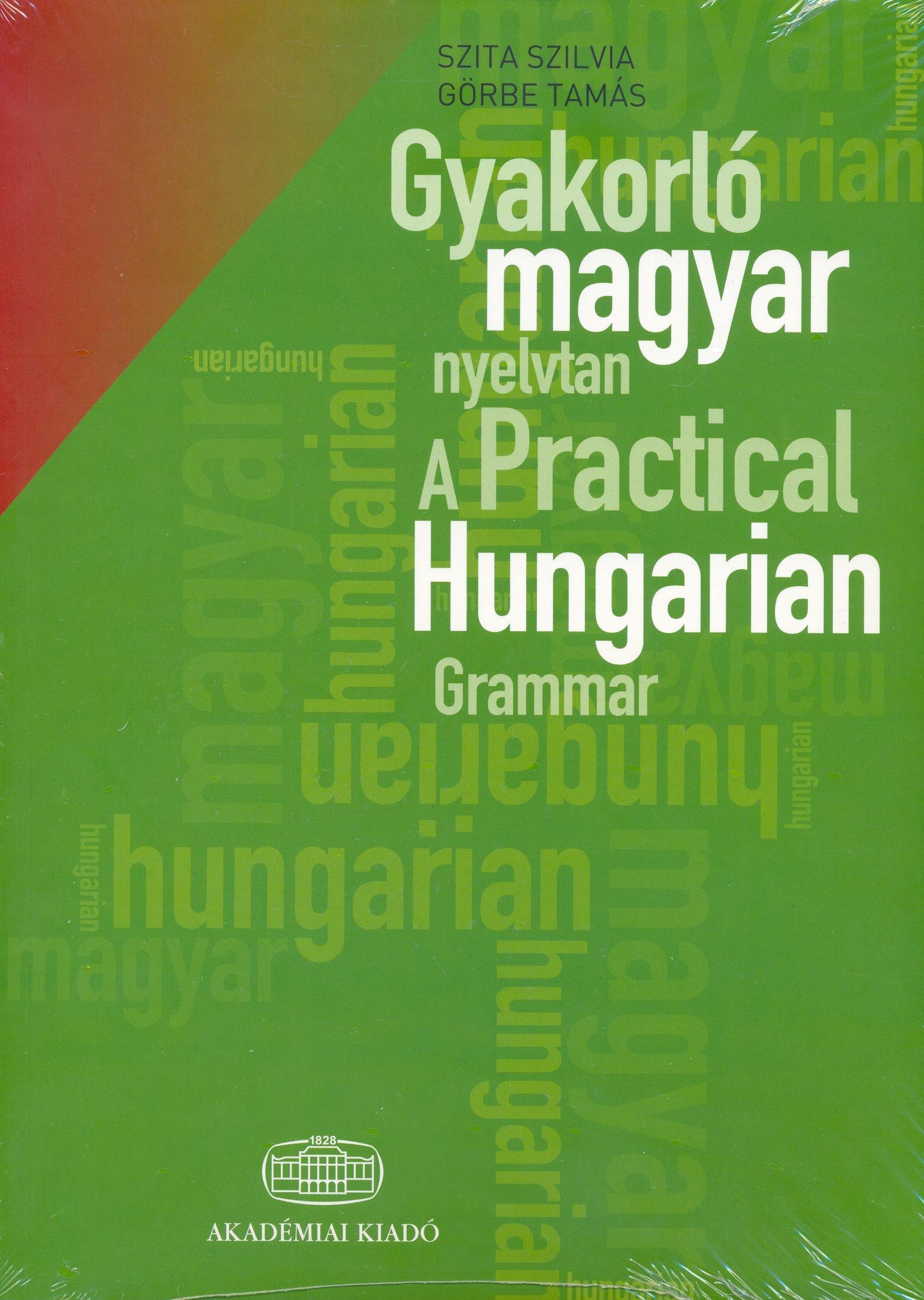 Gyakorló magyar nyelvtan + online szójegyzék kódja |  A Practical Hungarian Grammar + Online glossary access code