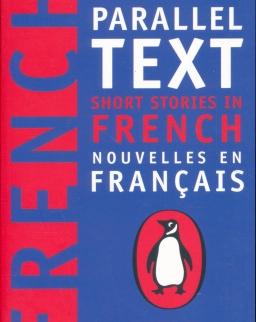 New Penguin Parallel Text - Short Stories in French - Nouvelles en Francais