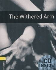 The Withered Arm with Audio CD - Oxford Bookworms Library Level 1
