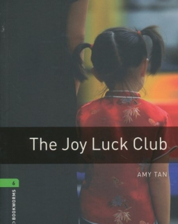 The Joy Luck Club - Oxford Bookworms Library Level 6