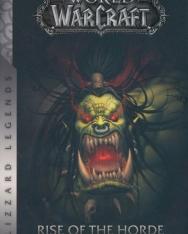 Christie Golden: Rise of the Horde - Blizzard Legends - World of Warcraft