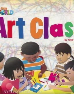 Our World Readers: Art Class