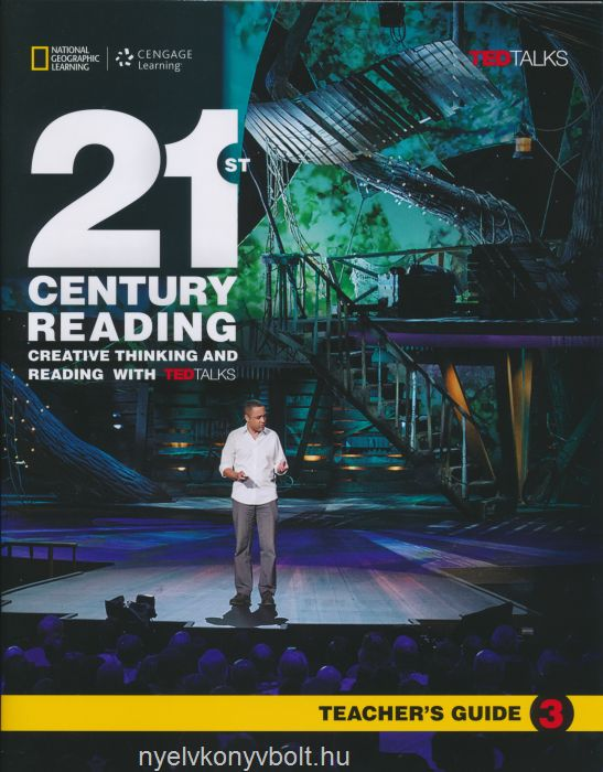21st Century Reading 3 Teacher's Guide - Creative Thinking and Reading with TED Talks