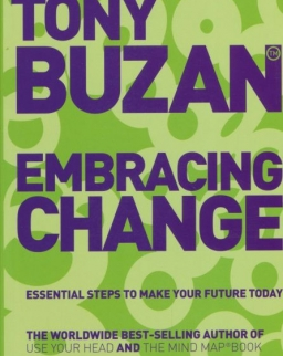 Tony Buzan: Embracing Change - Essential Steps to Make Your Future Today