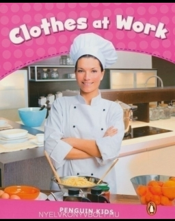 Clothes at Work - Penguin Kids level 2 - 400 headwords