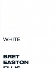 Bret Easton Ellis: White