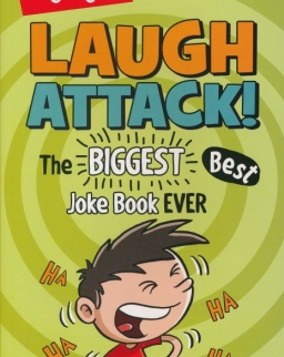 Laugh Attack! - The BIGGEST, Best Joke Book EVER