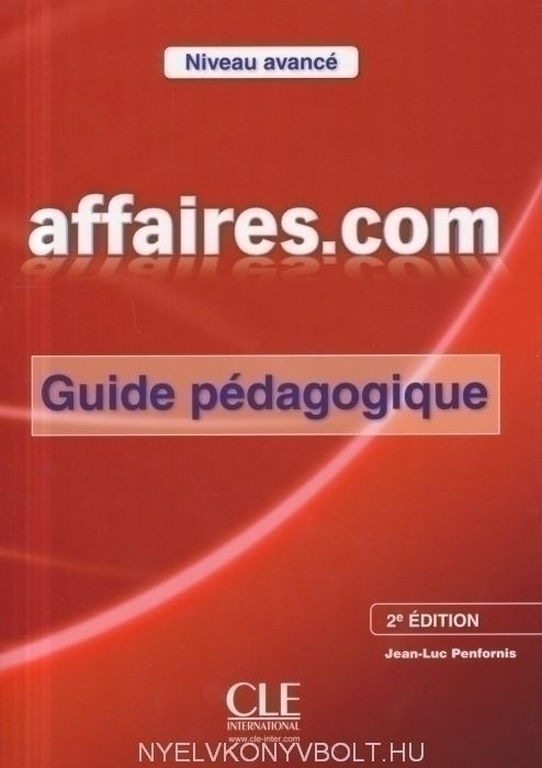 Affaires.com Avancé Guide pédagogique 2eme édition