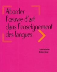 Aborder l'oeuvre d'art dans l'enseignement des langues – Livre
